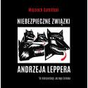 Audiobook: Niebezpieczne związki Andrzeja Leppera
