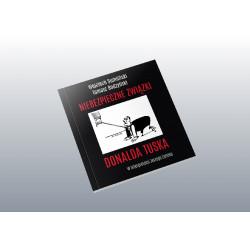 Audiobook: Niebezpieczne związki Donalda Tuska